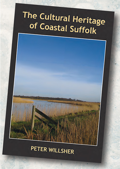 Peter-Willsher-The-Cultural-Heritage-of-Coastal-Suffolk