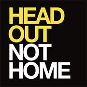 head-out-not-home