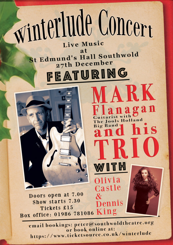 Winterlude: MARK FLANAGAN CHRISTMAS CONCERT Southwold