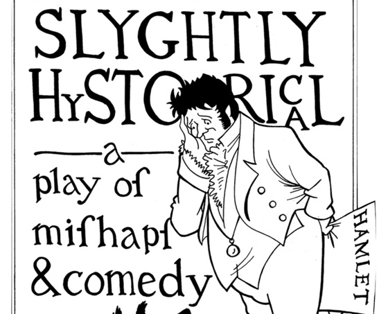 Charmed Life presents: Slightly Hystorical Bungay Fisher Theatr