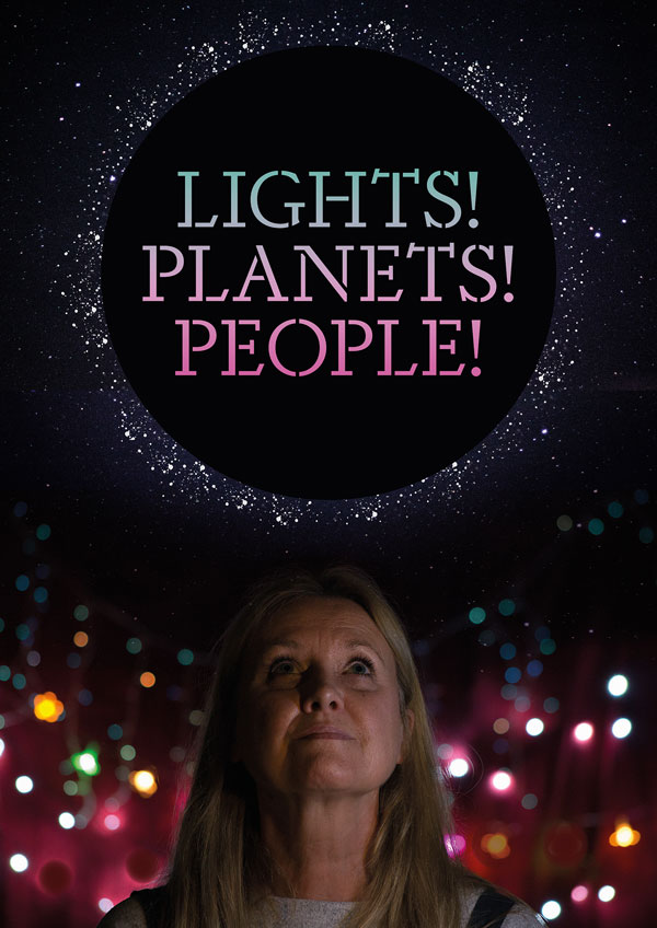 Lights! Planets! People!